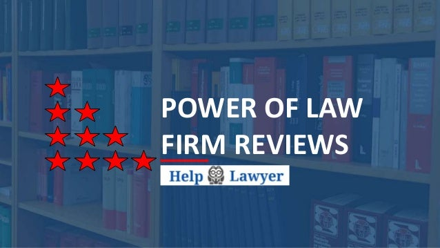 POWER OF LAW FIRM REVIEWS