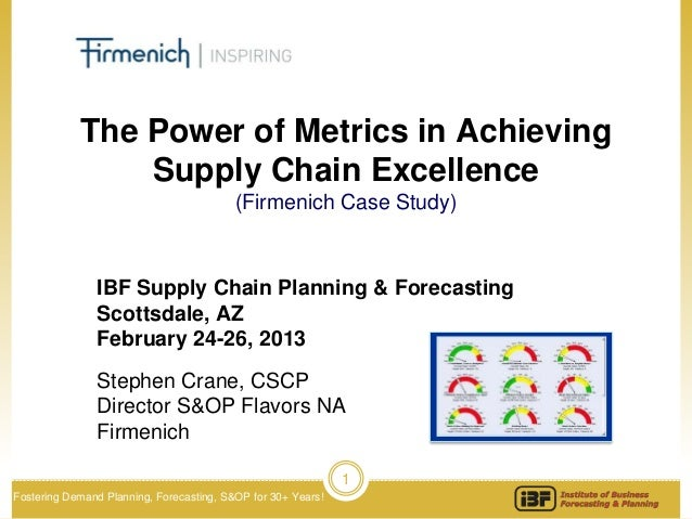 The Power of Metrics in Achieving                Supply Chain Excellence                                          (Firmeni...