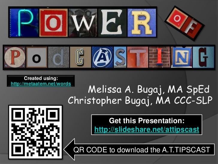 Created using:                           Melissa A. Bugaj, MA SpEdhttp://metaatem.net/words                       Christop...