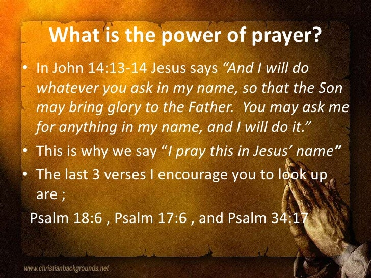 amazing power in trying prayer power The amazing power of believing prayer what are the main ways in which you sometimes try to exercise worldly powers instead of the power god has given you.