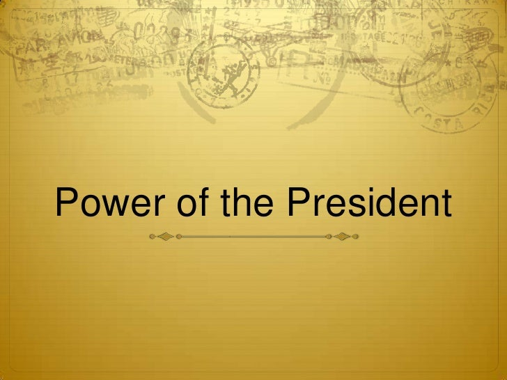 Power of the President