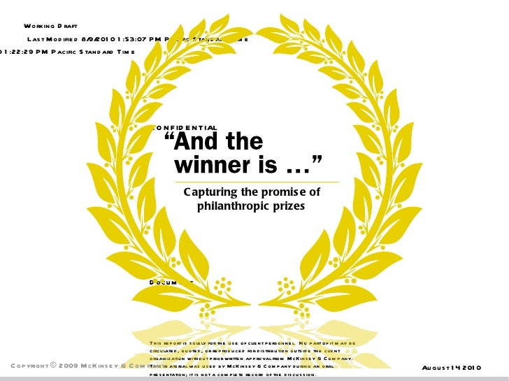 August 14 2010 Copyright © 2009 McKinsey & Company   Capturing the promise of philanthropic prizes