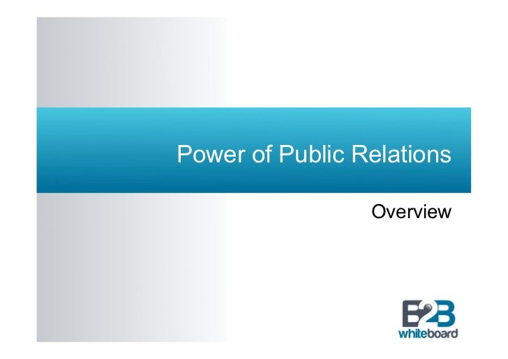 Power of Public Relations                 Overview