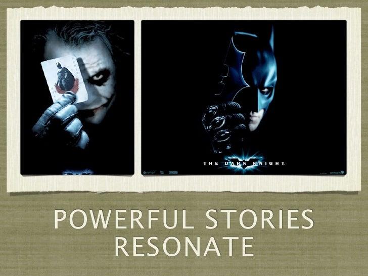 POWERFUL STORIES   RESONATE