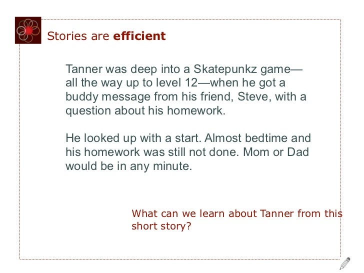 Stories are efficient   Tanner was deep into a Skatepunkz game—   all the way up to level 12—when he got a   buddy message...