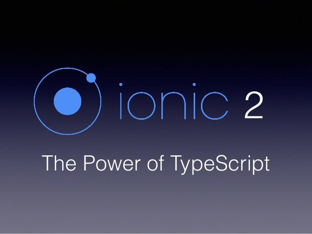 The Power of TypeScript 2