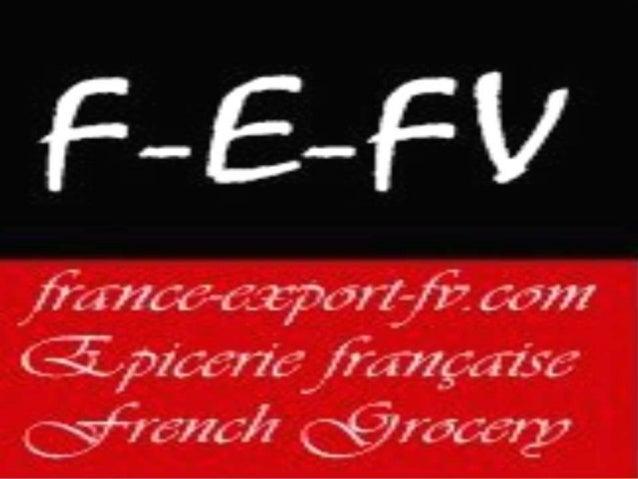 France Export FV Epicerie Fine Française en ligne French Grocery online