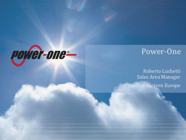 Power-One Roberto Luchetti Sales Area Manager Central-Eastern Europe