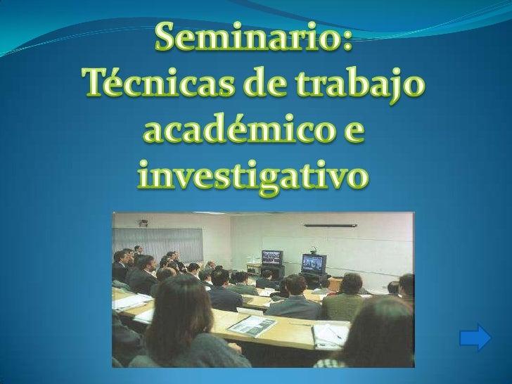 ASPECTOS GENERALES:El término seminario procede de la palabra latina semina-ae que significa semilla, por eso alas institu...