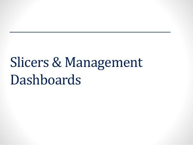 Slicers & Management Dashboards