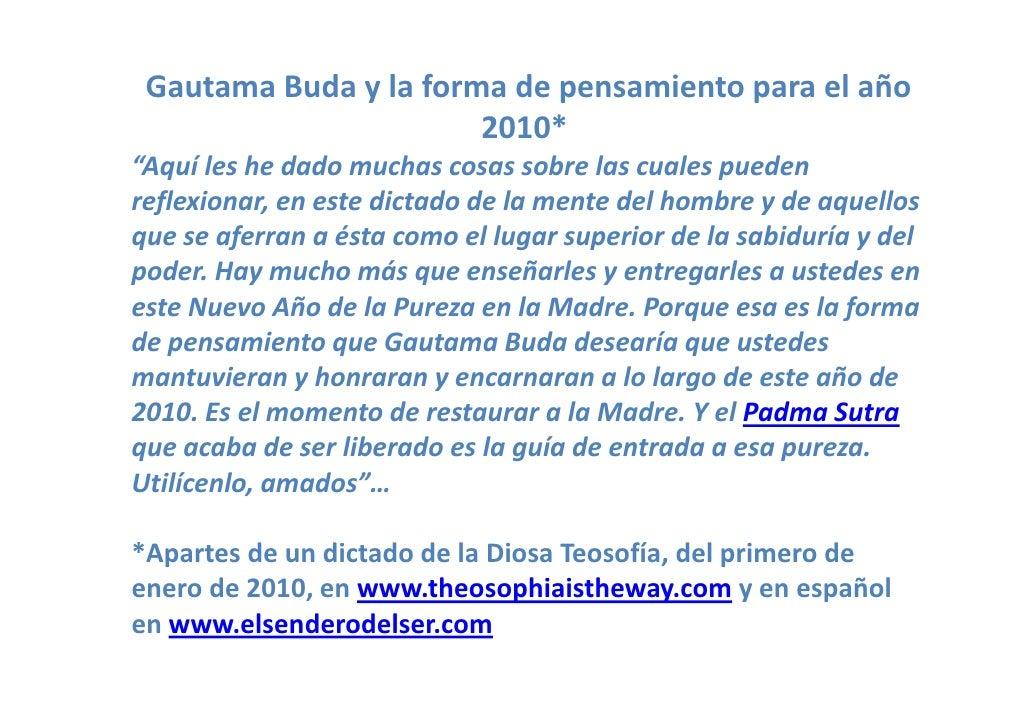 "GautamaBudaylaformadepensamientoparaelaño                        2010*                            * ""Aquíleshe..."
