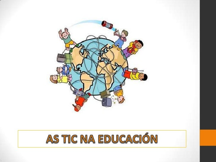 AS TIC NA EDUCACIÓN<br />