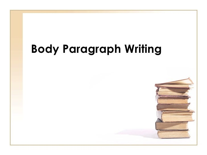 Body Paragraph Writing