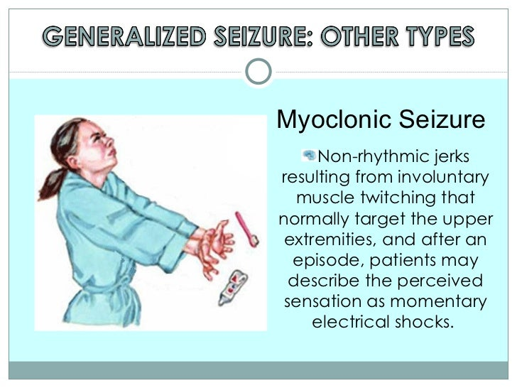 Symptoms of adult myoclonic seizures