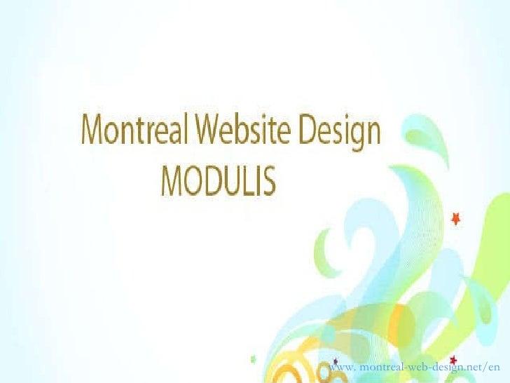 <ul><li>www. montreal-web-design.net/en </li></ul>