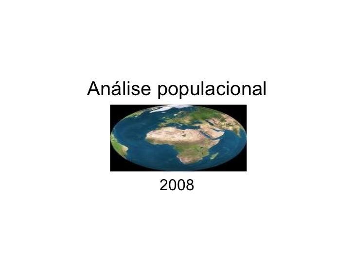 Análise populacional 2008