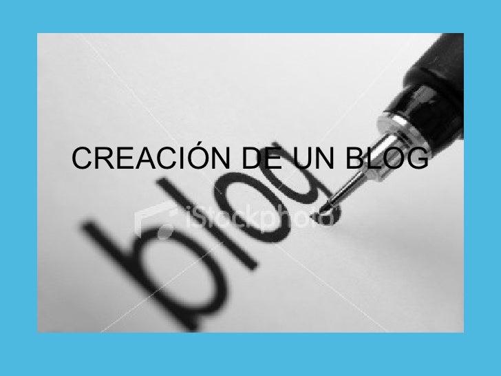 CREACI ÓN DE UN BLOG