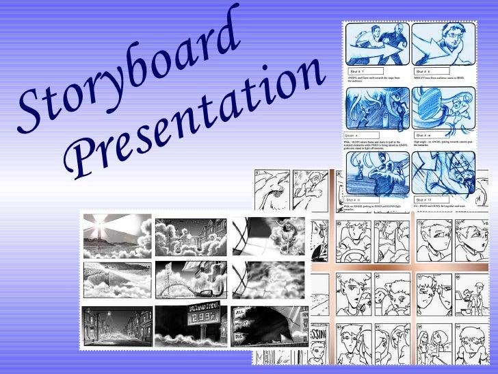 Storyboard Presentation