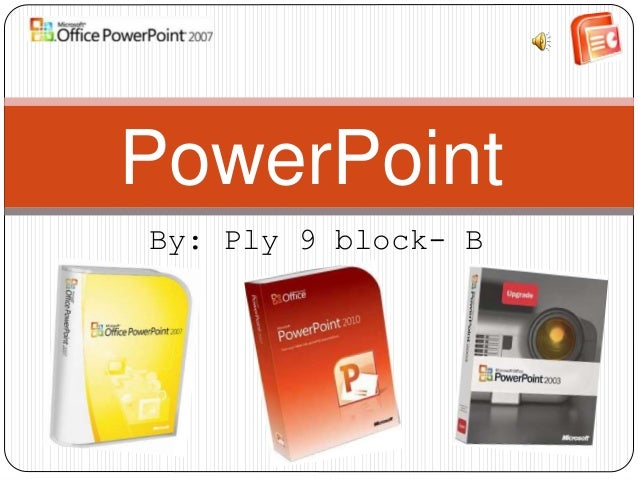 By: Ply 9 block- B PowerPoint