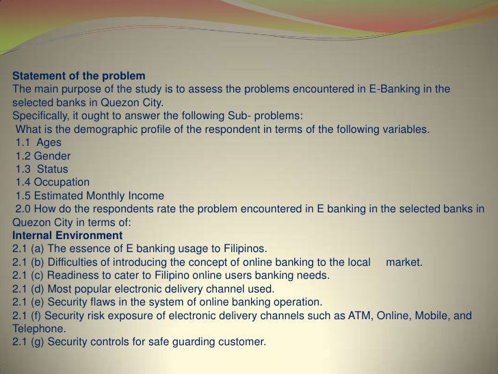problems with e banking This implies that a one size fits all approach to e-banking risk management  issues may not be appropriate for a similar reason, the risk management.