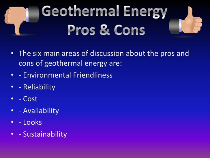 the pros and cons of using nuclear and geothermal energy