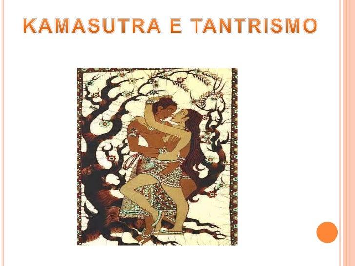 KAMASUTRA E TANTRISMO<br />
