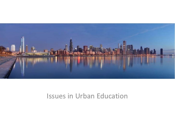 Issues in Urban Education