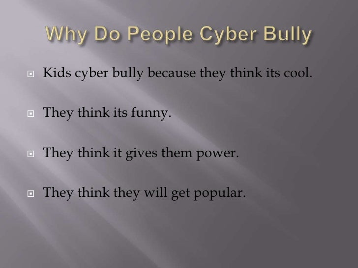 Why do people cyberbully