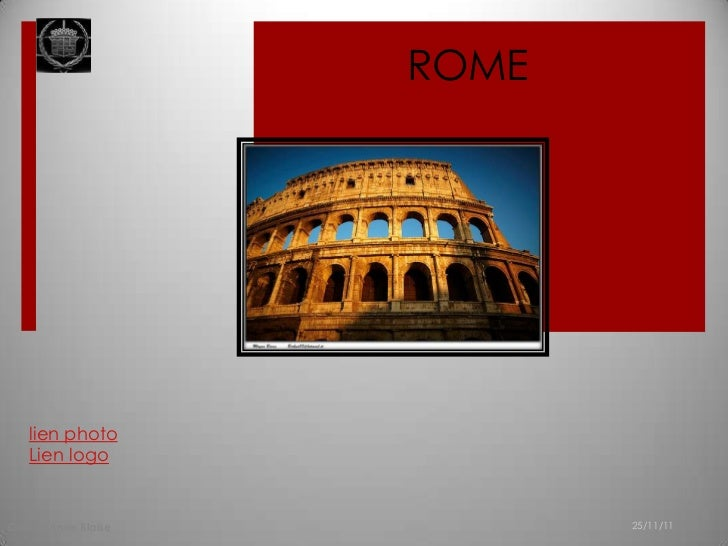 ROME   lien photo   Lien logo                            25/11/11   1Carole-Anne Blaise
