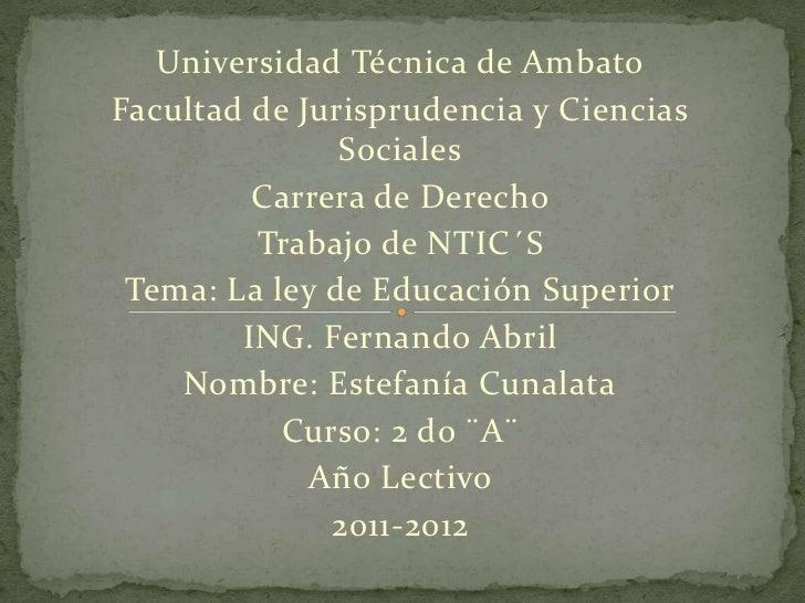Universidad Técnica de AmbatoFacultad de Jurisprudencia y Ciencias               Sociales         Carrera de Derecho      ...