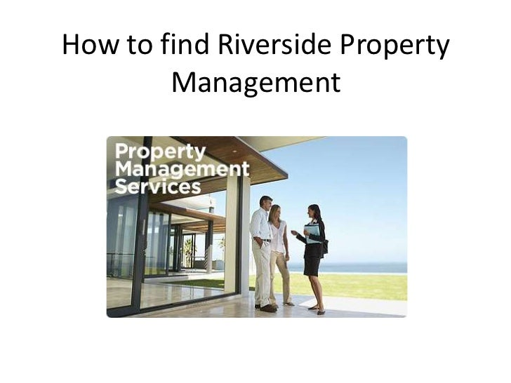 How to find Riverside Property        Management