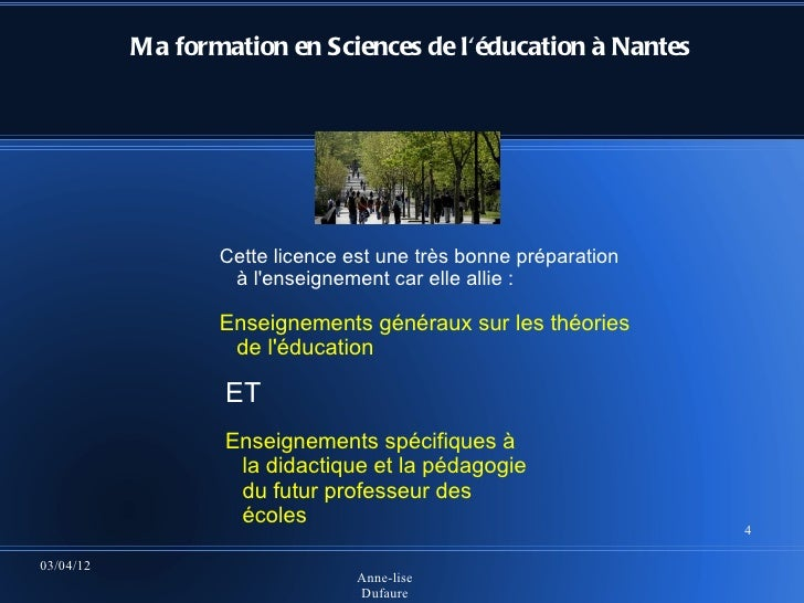 Ma formation en Sciences de léducation à Nantes                  Cette licence est une très bonne préparation             ...