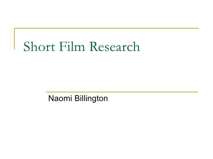 Short Film Research    Naomi Billington