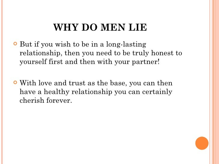 why do guys lie in relationships