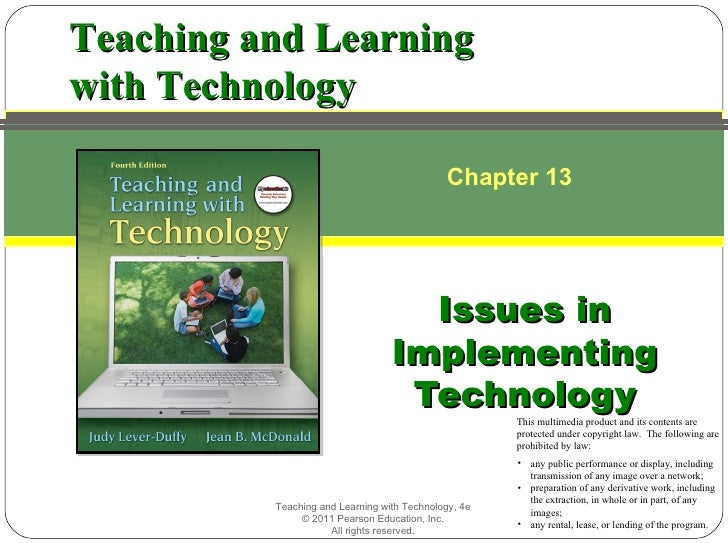 Teaching and Learningwith Technology                                              Chapter 13                              ...