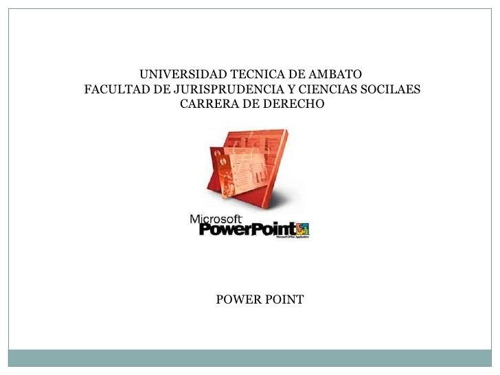UNIVERSIDAD TECNICA DE AMBATOFACULTAD DE JURISPRUDENCIA Y CIENCIAS SOCILAES             CARRERA DE DERECHO                ...