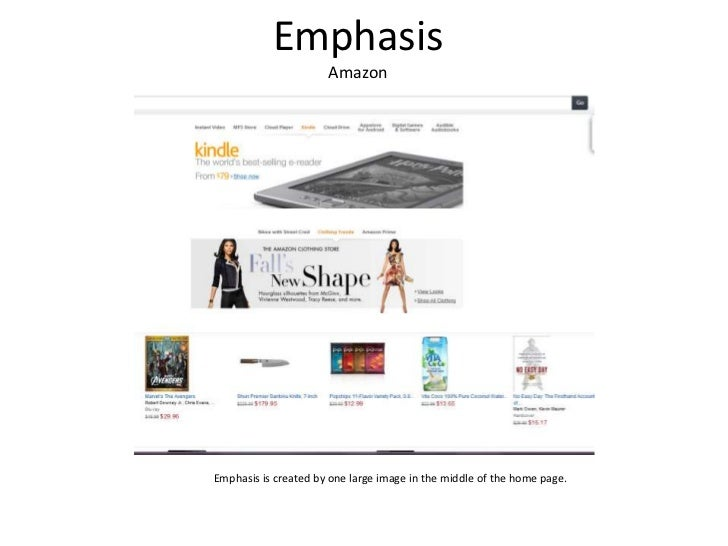 Emphasis                      AmazonEmphasis is created by one large image in the middle of the home page.