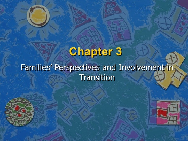 Chapter 3 Families' Perspectives and Involvement in Transition