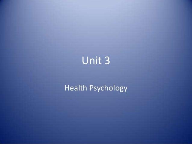 Unit 3Health Psychology