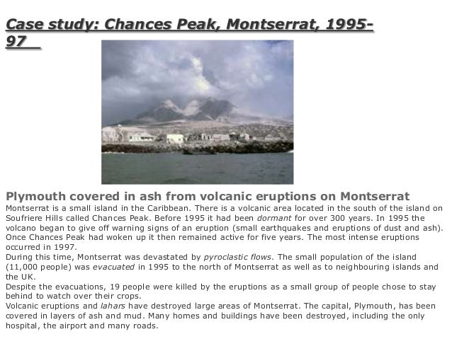 case study chances peak montserrat 1995-97