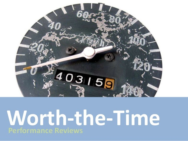 Worth-the-Time Performance Reviews