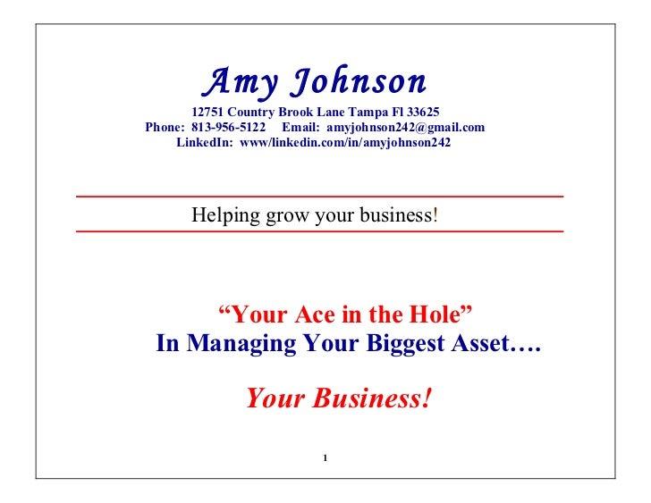 Amy Johnson       12751 Country Brook Lane Tampa Fl 33625Phone: 813-956-5122 Email: amyjohnson242@gmail.com    LinkedIn: w...