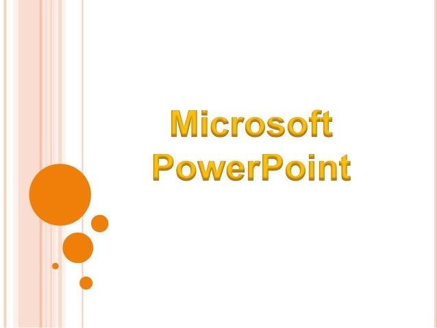 Microsoft PowerPoint é um programa utilizado para criação/edição e exibição de apresentações gráficas, originalmente escri...