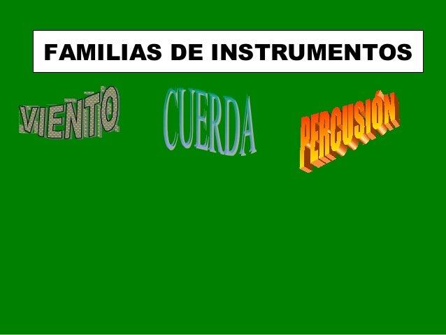 FAMILIAS DE INSTRUMENTOS