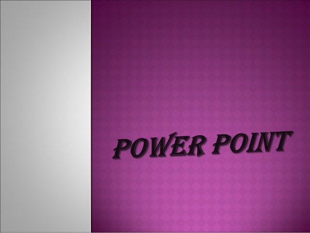  Microsoft PowerPointes unprograma de presentación desarrollado por la empresa Microsoft para sistemas operativos Micr...