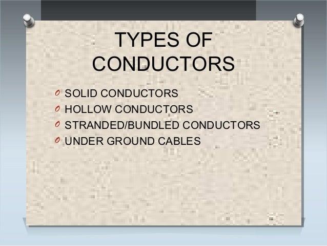 Types Of Conductors : Insulators conductors transformer and ac motors