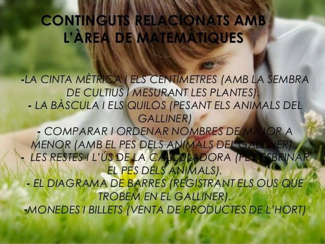 CONTINGUTS RELACIONATS AMB L'ÀREA DE MATEMÀTIQUES -LA CINTA MÈTRICA I ELS CENTÍMETRES (AMB LA SEMBRA DE CULTIUS I MESURANT...