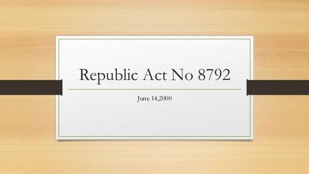 Republic Act No 8792 June 14,2000