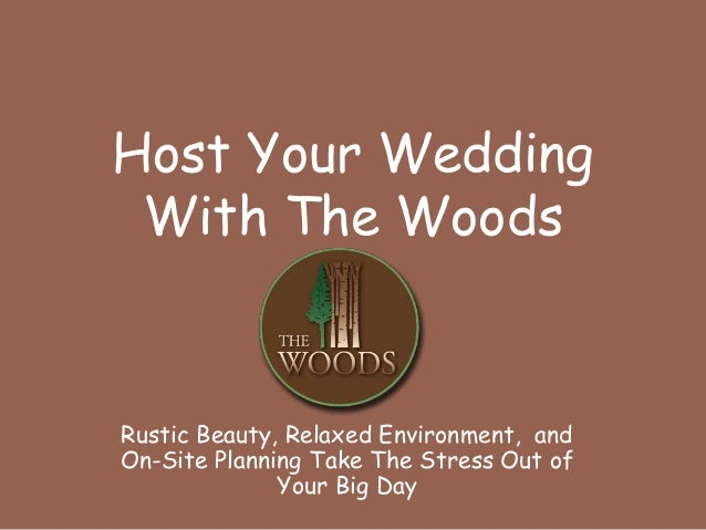 Rustic Beauty, Relaxed Environment, and On-Site Planning Take The Stress Out of Your Big Day Host Your Wedding With The Wo...