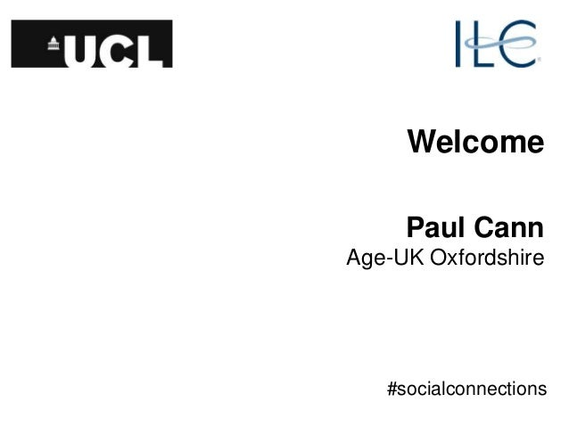 Welcome Paul Cann Age-UK Oxfordshire #socialconnections